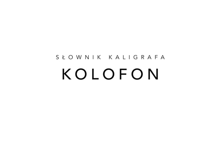 Słownik kaligrafa: KOLOFON