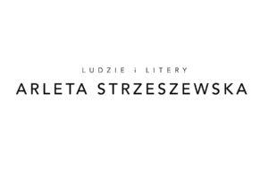 ARLETA STRZESZEWSKA